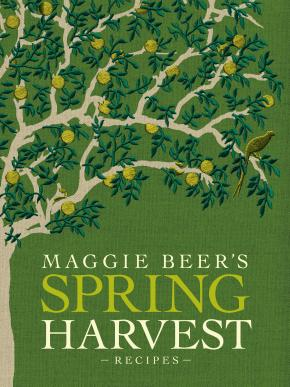 Maggie Beer's Spring Harvest Recipes