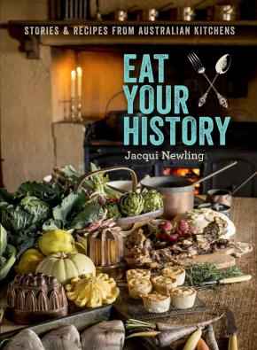 Eat Your History: Stories and recipes from the Australian kitchen