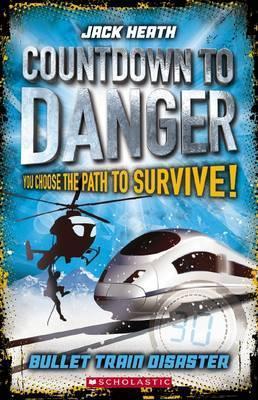 Bullet Train Disaster: Countdown to Danger 1