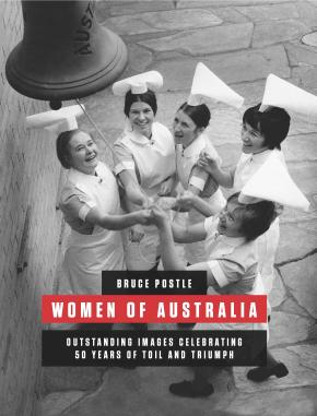 Bruce Postle: Women of Australia