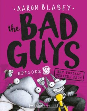 The Bad Guys: Episode 3  Furball Strikes Back