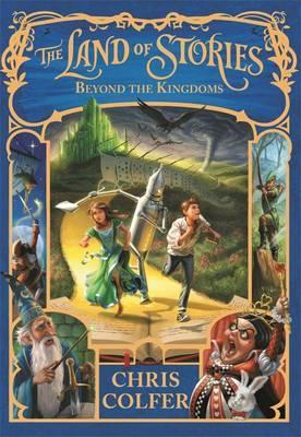 Land of Stories 4: Beyond the Kingdoms