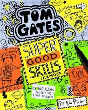 Tom Gates: Super Good Skills (Almost)