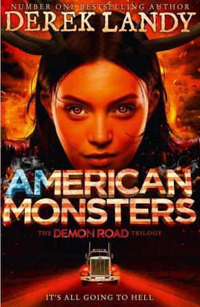 Demon Road, Book 3: American Monsters