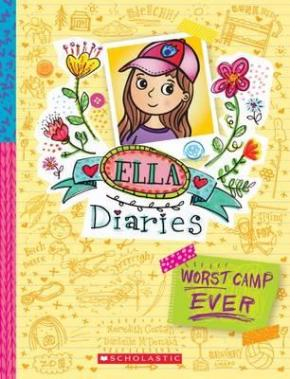 Ella Diaries, Book 8: Worst Camp Ever!