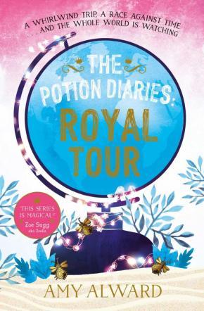 The Potion Diaries, Book 2: Royal Tour