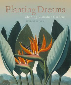 Planting Dreams: Shaping Australian Gardens