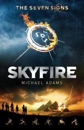 Skyfire, Book 1: Seven Signs