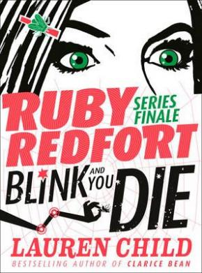 Ruby Redfort, Book 6: Blink and You'll Die: