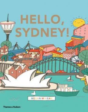 Hello, Sydney! An Adventure Around the Harbour City