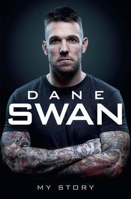 Dane Swan: My Story