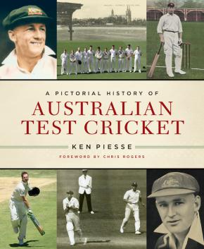 A Pictorial History of Australian Test Cricket