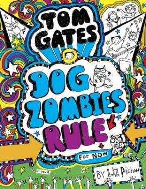 Tom Gates, Book 11: Dog Zombies Rule
