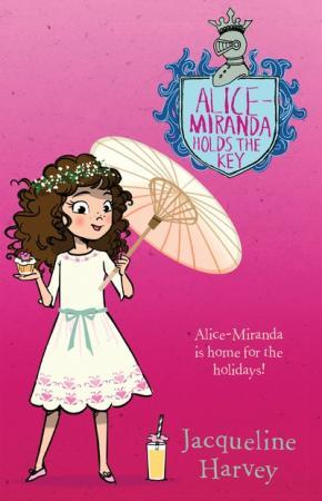 Alice-Miranda Series, Book 15: Alice-Miranda Holds the Key
