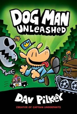 Dog Man, Book 2: Dog Man Unleashed