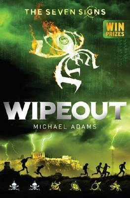 Seven Signs, Book 3: Wipeout