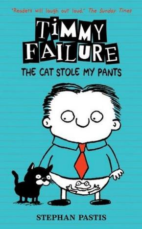 Timmy Failure, Book 6: The Cat Stole My Pants