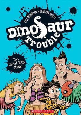 Dinosaur Trouble, Book 1: The Great Egg Stink
