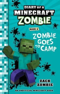 Diary of a Minecraft Zombie, Book 6: Zombie Goes to Camp