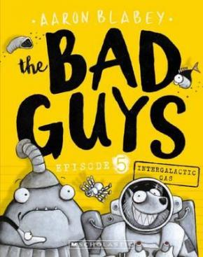 Bad Guys, Episode 5: Intergalactic Gas
