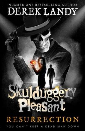Resurrection: Skulduggery Pleasant, Book 10