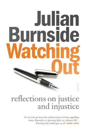 Watching Out: reflections on justice and injustice