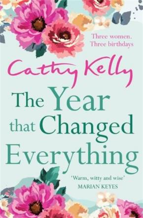 The Year That Changed Everything