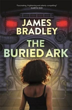 The Buried Ark: The Change Trilogy, Book 2