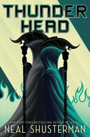 Thunderhead: Arc of a Scythe, Book 2