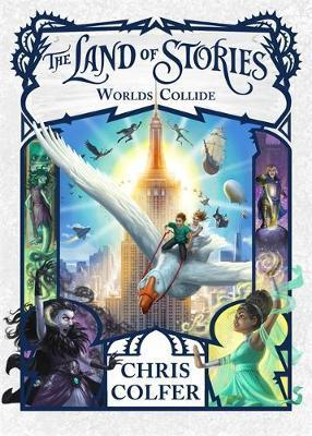 Worlds Collide: Land of Stories, Book 6
