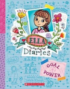 Goal Power: Ella Diaries, Book 13