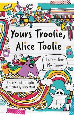 Yours Troolie, Alice Toolie
