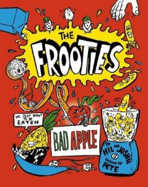 Bad Apple: The Frooties, Book 1
