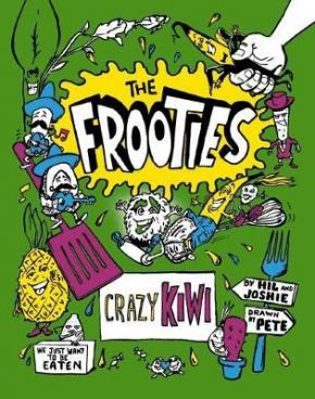 Crazy Kiwi: The Frooties, Book 2