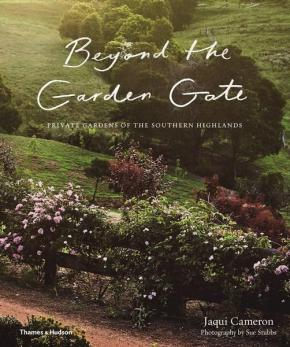 Beyond the Garden Gate: Private Gardens of the Souther Highlands