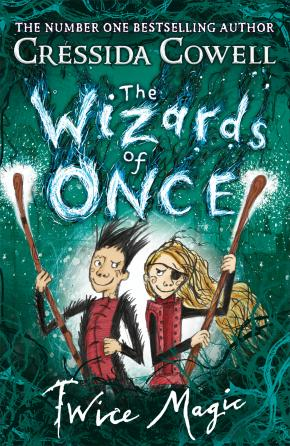 Twice Magic: Wizards of Once, Book 2