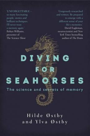 Diving for Seahorses: The Science and Secrets of Memory