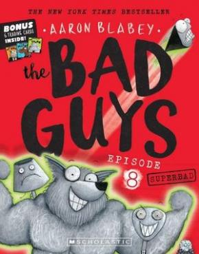 The Bad Guys, Episode 8: Superbad