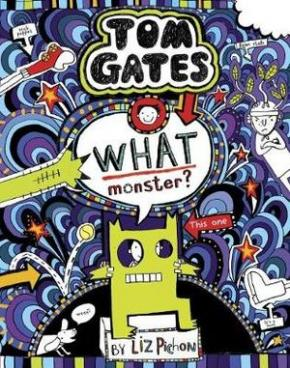 Tom Gates, Book 15: What Monster?