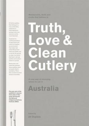 Truth, Love & Clean Cutlery Aust