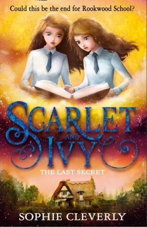 The Last Secret: Scarlet and Ivy, Book 6