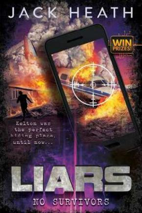 No Survivors: Liars, Book 2