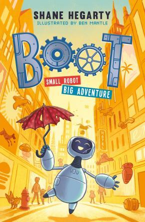 BOOT: Small robot, BIG adventure: Book 1