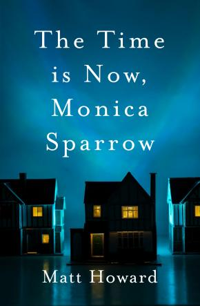 Time is Now, Monica Sparrow