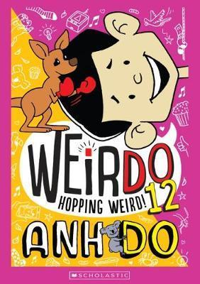 Hopping Weird!: WeirDo, Book 12