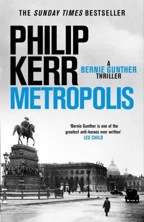 Metropolis: Bernie Gunther Book 14