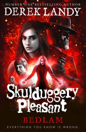 Bedlam: Skulduggery Pleasant, Book 12