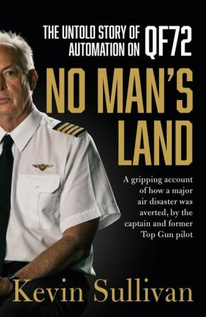 No Man's Land: The Untold Story of Automation & QF72