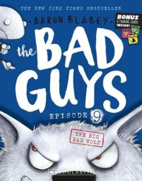 The Big Bad Wolf: The Bad Guys Episode 9