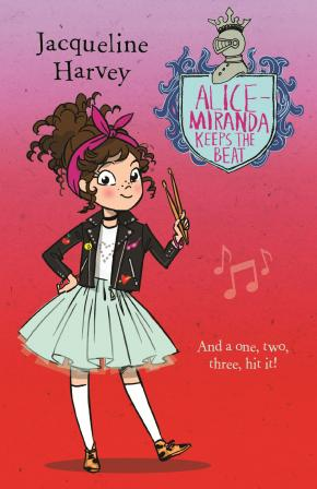 Alice-Miranda Keeps the Beat: Alice-Miranda, Book 18